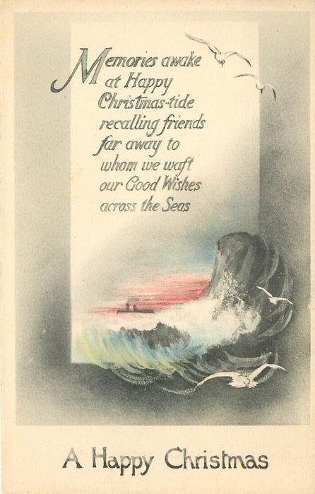 A HAPPY CHRISTMAS MEMORIES AWAKE AT HAPPY CHRISTMAS TIDE RECALLING ...